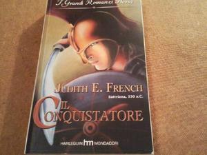 libro il conquistatore romanzo storico mondadori Judith