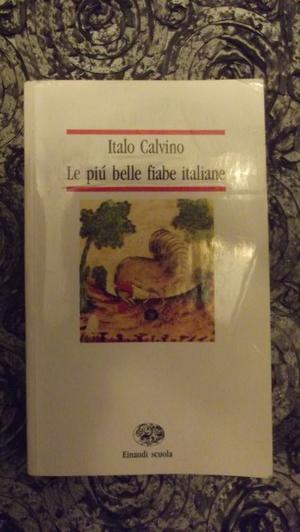 Libro Le più belle fiabe d 'Italia di Italo Calvino come