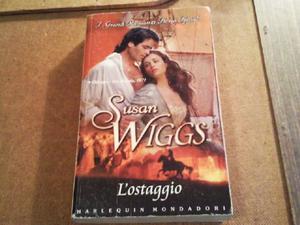 libro l 'ostaggio di Susan Wiggs romanzo storico mondadori