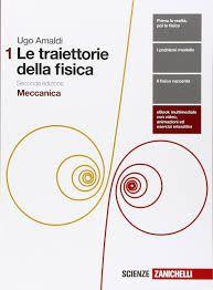 Le traiettorie della fisica. Vol. 1: Meccanica.