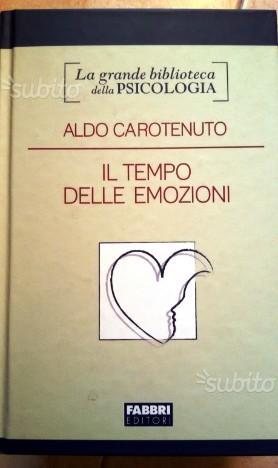 """""""IL TEMPO DELLE EMOZIONI"""" di Carotenuto"""