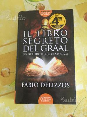 Fabio Delizzos - Il libro segreto del Graal