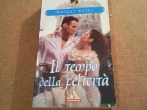 libro il tempo della felicità bertrice small romanzo