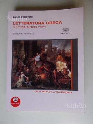 LETTERATURA GRECA dal IV secolo all'eta' cristiana