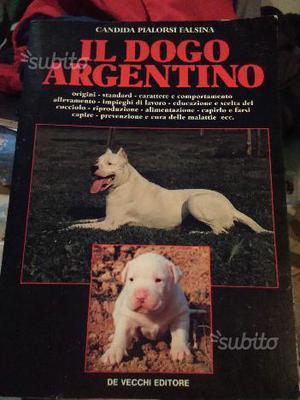 IL DOGO ARGENTINO, Candida Pialorsi Falsina,