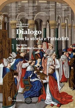 Dialogo con la storia e l'attualità. Volume 1