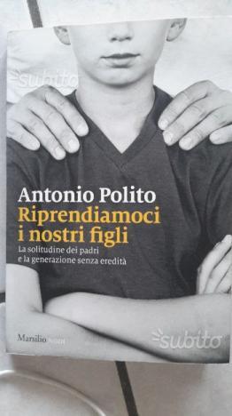 Libro Riprendiamoci i nostri figli, Antonio Polito