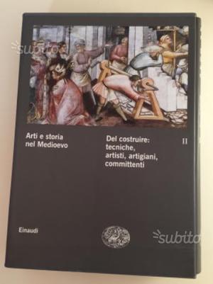 Arte e storia nel Medioevo. Einaudi