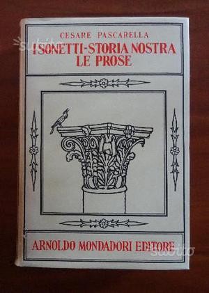 C. Pascarella, I sonetti Storia nostra Le Prose