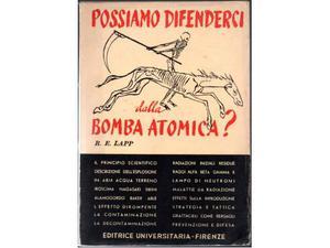 Lapp, R. E. Possiamo difenderci dalla Bomba atomica?