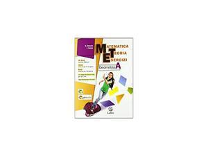Matematica Teoria Esercizi GEOMETRIA A - ISBN