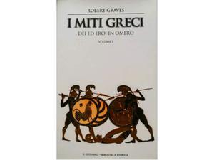 Robert Graves: I MITI GRECI volume 1 e 2