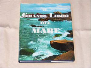 Il grande libro del mare di Autori vari