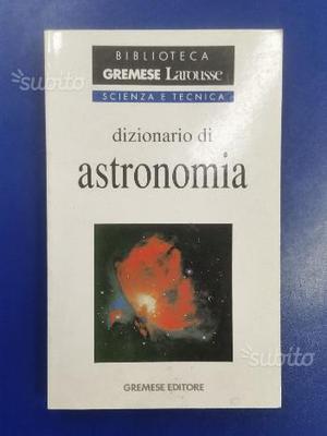 DIZIONARIO DI ASTRONOMIA De La Cotardiere