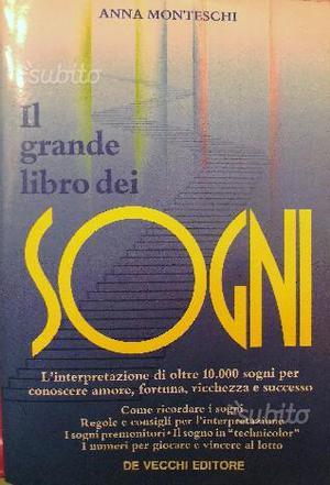 IL GRANDE LIBRO DEI SOGNI di Anna Monteschi