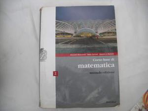 LIBRO PER LICEO - Corso base di Matematica 2