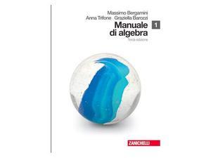 Manuale di algebra. Terza edizione 1