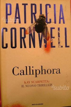 CALLIPHORA di Patricia Cornwell