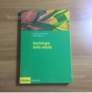 Sociologia della salute ed. il Mulino ()