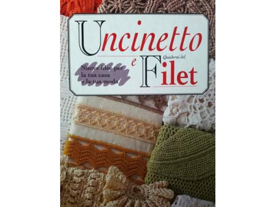 Raccolta completa UNCINETTO & FILET + riviste REGALO