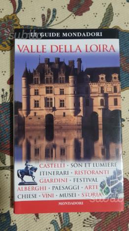 Guida turistica Valle della Loira Mondadori