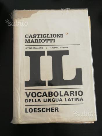 IL Dizionario di latino Castiglioni Mariotti