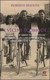 """Libro """"I vicini scomodi"""" di Roberto Matatia nuovo"""