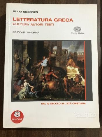Letteratura greca Dal IV secolo all'età cristiana