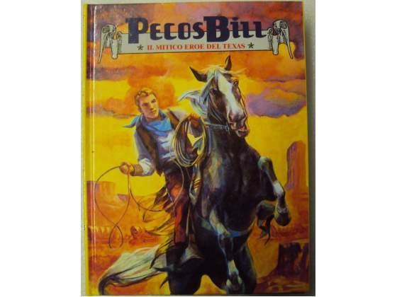 Fumetto Pecos bill il mitico eroe del Texas
