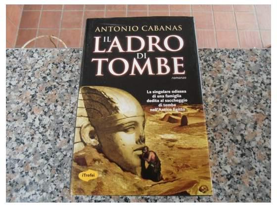 Il Ladro di Tombe - Antonio Cabanas