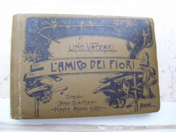 """Libro antico di botanica, """"L'amico dei fiori"""" di Lino"""