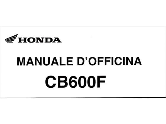 Manuali di officina (HONDA CB 600F ed HONDA CB 600 Fw)