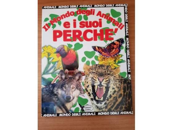 Il mondo degli Animali e i suoi Perché (Libro)