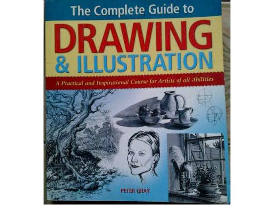 The Complete Guide to Drawind and Illustration