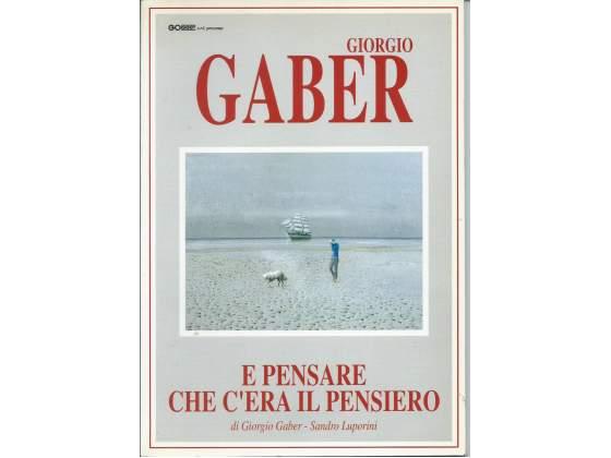 E pensare che c'era il pensiero, di Giorgio Gaber e S.