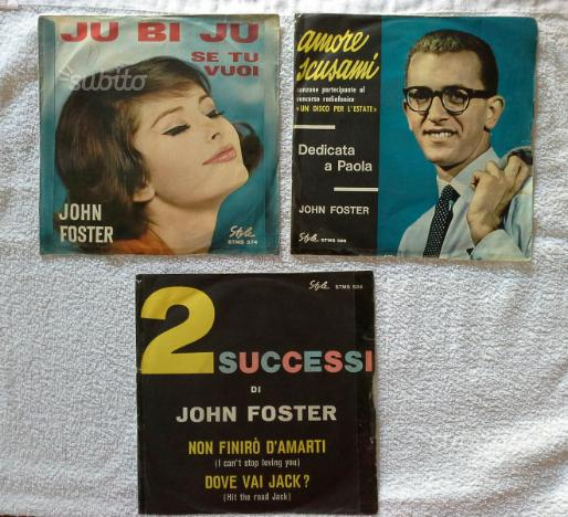 Dischi 45 giri John Foster num 3