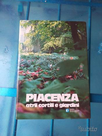 2 libri su cortili e giardini di Piacenza
