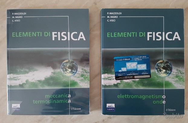 Elementi di Fisica (Meccanica, Elettromagnetismo)