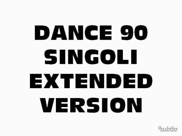 Dance anni 90 singoli extended version