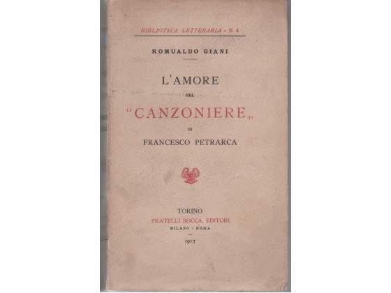 Romualdo Giani L'amore nel Canzoniere di Francesco Petrarca