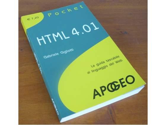 HTML 4.01 - La guida al linguaggio del web
