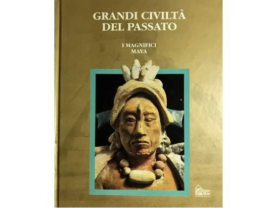 Libro grandi civiltà del passato i magnifici maya - hobby &