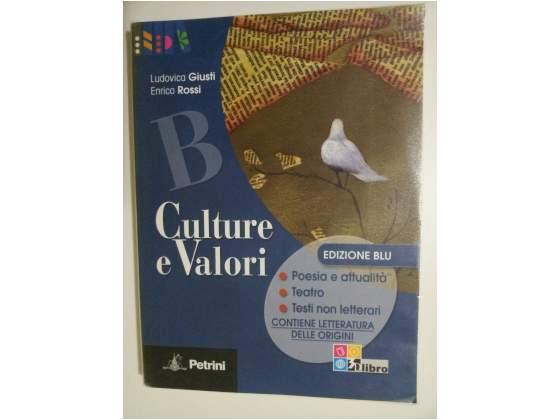 Culture e valori B. Poesia e attualità, teatro