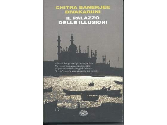 Il palazzo delle illusioni, di Chitra Banerjee Divakaruni