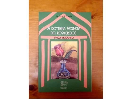 Magus Incognito, La dottrina segreta dei Rosacroce