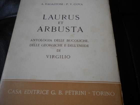 Laurus et arbusta antologia di virgilio