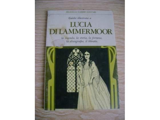Lucia di lammermoor, guida illustrata