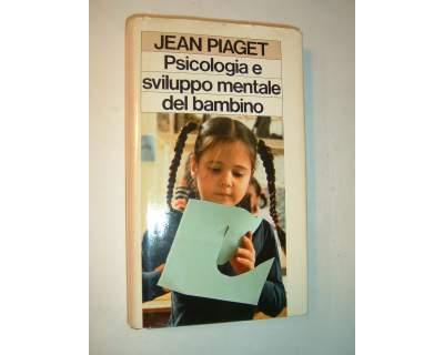 Psicologia e sviulppo mentale del bambino ()