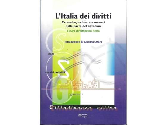 L'ITALIA DEI DIRITTI. A cura di Vittorio Ferla