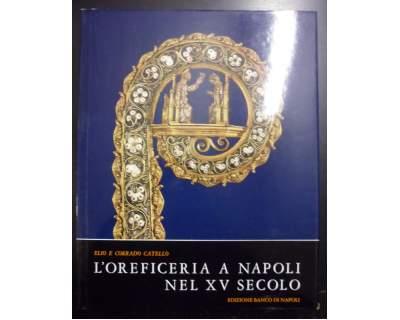 L'oreficeria a Napoli nel XV secolo  Catello